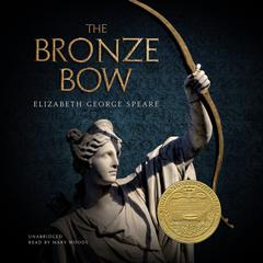 The Bronze Bow by Elizabeth George Speare audiobook