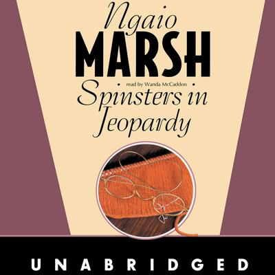 Spinsters in Jeopardy by Ngaio Marsh audiobook