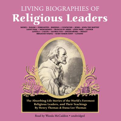 Living Biographies of Religious Leaders by Henry Thomas audiobook