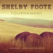 Tournament by  Shelby Foote audiobook