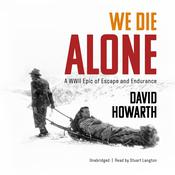 We Die Alone by  David Howarth audiobook