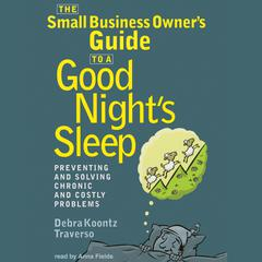 The Small Business Owner's Guide to a Good Night's Sleep