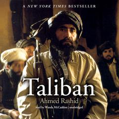 Taliban by Ahmed Rashid audiobook