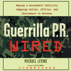 Guerrilla P.R. Wired