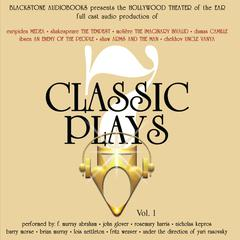 Seven Classic Plays by William Shakespeare, Alexandre Dumas fils, George Bernard Shaw, Anton Chekhov, Euripedes, Molière, Henrik Ibsen, various authors