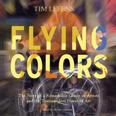 Flying Colors by Tim Lefens audiobook