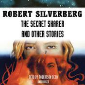 The Secret Sharer and Other Stories by  Robert Silverberg audiobook