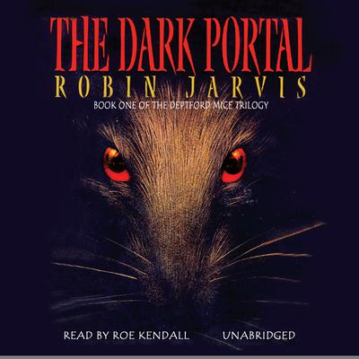 The Dark Portal by Robin Jarvis audiobook