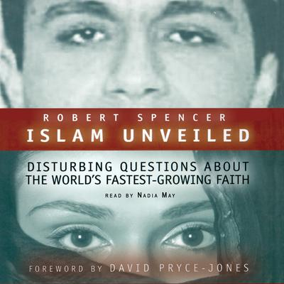 Islam Unveiled by Robert Spencer audiobook