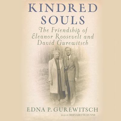 Kindred Souls by Edna P. Gurewitsch audiobook