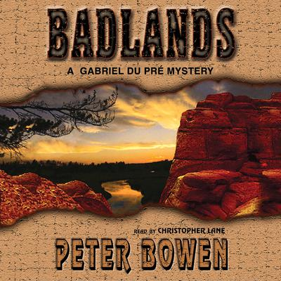 Badlands by Peter Bowen audiobook