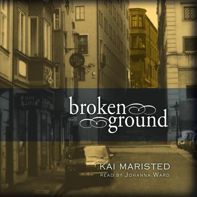 Broken Ground by Kai Maristed audiobook