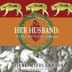 Her Husband by Diane Middlebrook audiobook