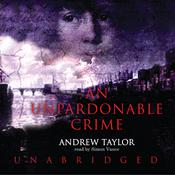 An Unpardonable Crime by  Andrew Taylor audiobook
