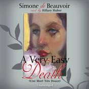 A Very Easy Death by  Simone de Beauvoir audiobook