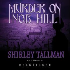 Murder on Nob Hill by Shirley Tallman audiobook