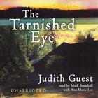 The Tarnished Eye by Judith Guest