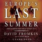 Europe's Last Summer by David Fromkin