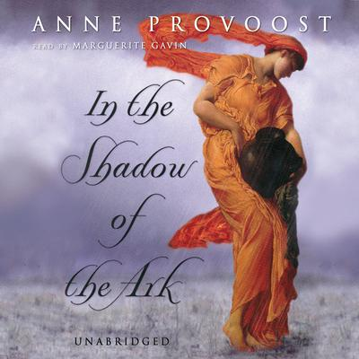 In the Shadow of the Ark by Anne Provoost audiobook