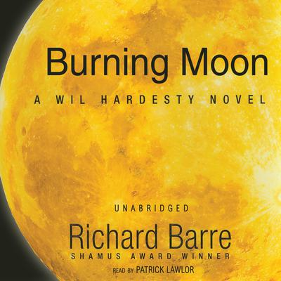 Burning Moon by Richard Barre audiobook