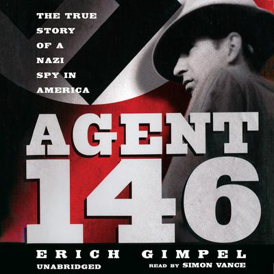 Agent 146 by Erich Gimpel audiobook