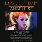 Magic Time: Angelfire by Maya Kaathryn Bohnhoff