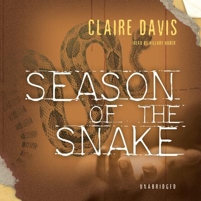 Season of the Snake by Claire Davis audiobook