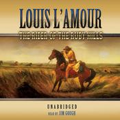 The Rider of the Ruby Hills by  Louis L'Amour audiobook