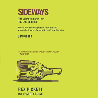 Sideways by Rex Pickett audiobook