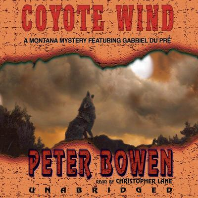 Coyote Wind by Peter Bowen audiobook