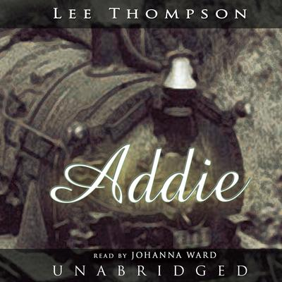 Addie by Lee Thompson audiobook
