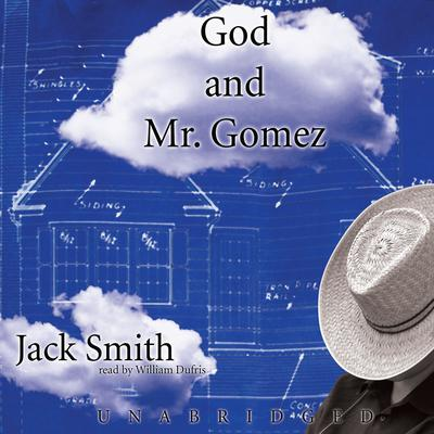 God and Mr. Gomez by Jack Smith audiobook