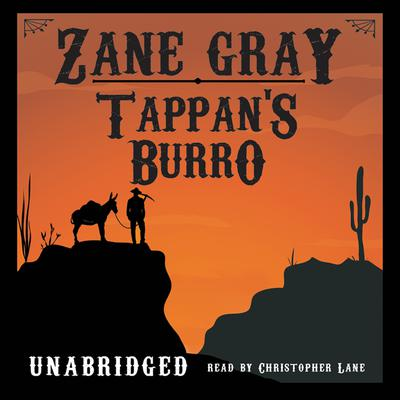 Tappan's Burro by Zane Grey audiobook