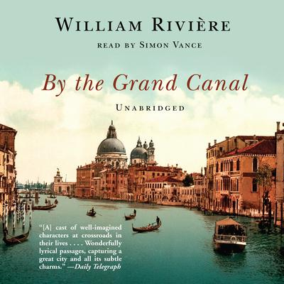 By the Grand Canal by William Rivière audiobook