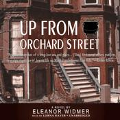 Up from Orchard Street by  Eleanor Widmer audiobook