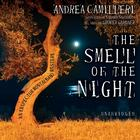 The Smell of the Night by Andrea Camilleri