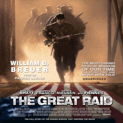 The Great Raid by William B. Breuer audiobook