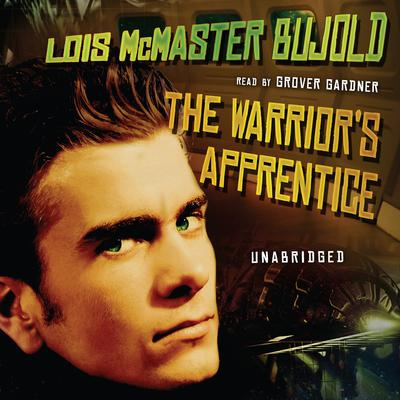The Warrior's Apprentice by Lois McMaster Bujold audiobook