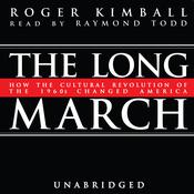The Long March by  Roger Kimball audiobook