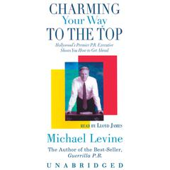 Charming Your Way to the Top by Michael Levine