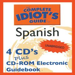 The Complete Idiot's Guide to Spanish™, Level 1 by Linguistics Team audiobook