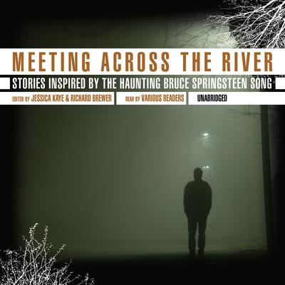 Meeting across the River by Jessica Kaye audiobook