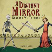 A Distant Mirror by  Barbara W. Tuchman audiobook