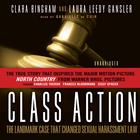 Class Action by Clara Bingham, Laura Leedy Gansler