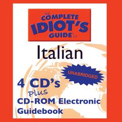 The Complete Idiot's Guide™ to Italian by Linguistics Team audiobook