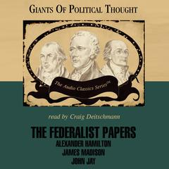The Federalist Papers by George H. Smith audiobook