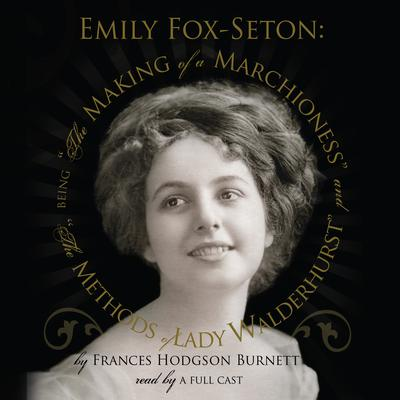 Emily Fox-Seton by Frances Hodgson Burnett audiobook
