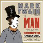 The Man That Corrupted Hadleyburg and Other Stories by Mark Twain