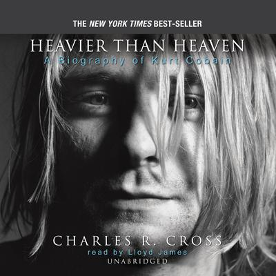 Heavier Than Heaven by Charles R. Cross audiobook