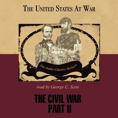 The Civil War, Part 2 by Jeffrey Rogers Hummel audiobook